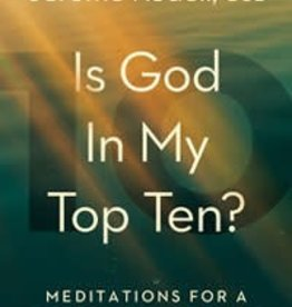 The Word Among Us Press Is God in My Top Ten? Meditations for a Deeper Life in Christ