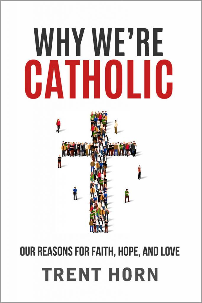 Why We're Catholic Cover
