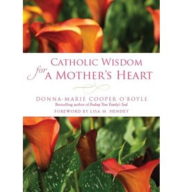 Paraclete Press Catholic Wisdom For A Mother's Heart