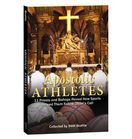 Marian Press Apostolic Athletes: 11 Priests and Bishops Reveal How Sports Helped Them Follow Christ's Call