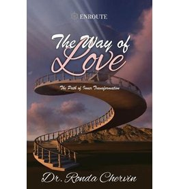 Enroute The Way of Love: The Path of Inner Transformation