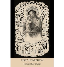 St. Augustine Academy Press First Confession, Mother Mary Loyola