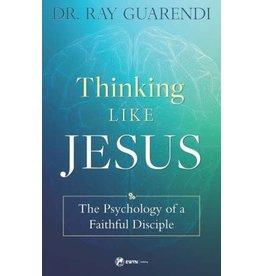 EWTN Thinking Like Jesus: The Psychology of a Faithful Disciple