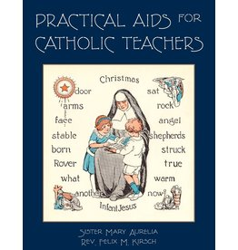 St. Augustine Academy Press Practical Aids for Catholic Teachers