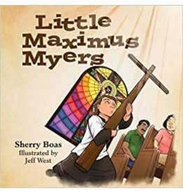 Amor Deus Publishing Little Maximus Myers