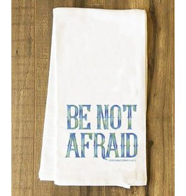 Nelson Fine Art Be Not Afraid Tea Towel