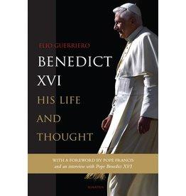 Ignatius Press Benedict XVI: His Life and Thought