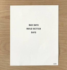 Letters & Company Print - Bad Days