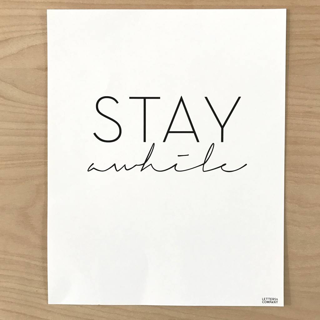 Letters & Company Print - Stay