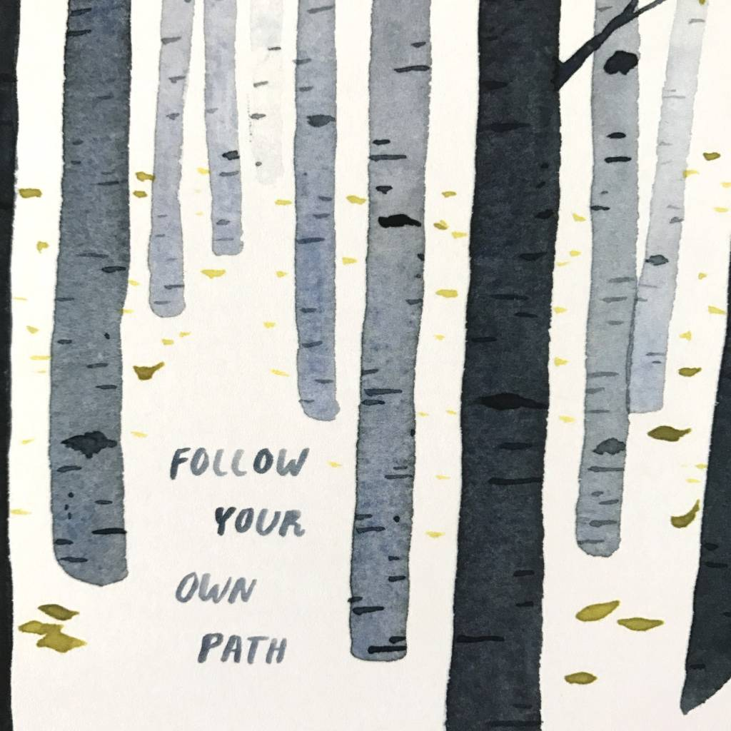 Little Truths Print- Follow Your Path Watercolor Art, 8 1/2 x 11