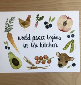 Little Truths Print- World Peace Begins In The Kitchen, 8 1/2 x 11