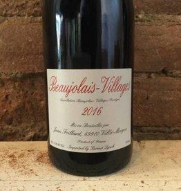 2016 Domaine Foillard Beaujolais-Villages, 750ml
