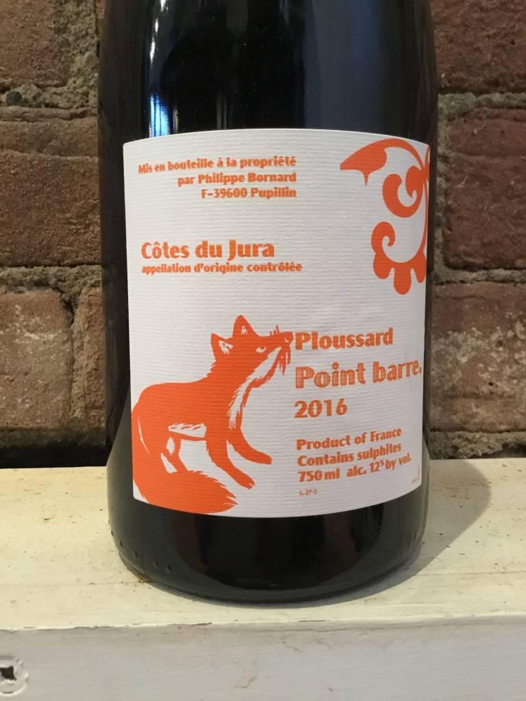 "2016 Bornard Cotes du Jura ""Point Barre"" Ploussard, 750ml"