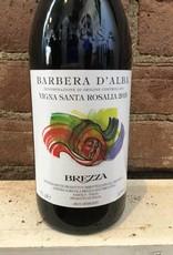 "2015 Brezza Barbera d'Alba ""Vigna Santa Rosalia"", 750ml"