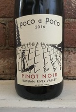2016 Poco a Poco Pinot Noir Russian River Valley,750ml