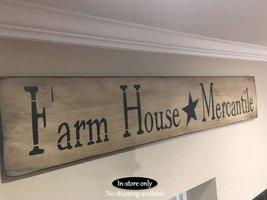 Farm House Mercantile Sign