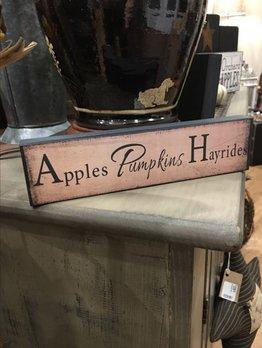 Apples Pumpkins Hayrides Block Sign