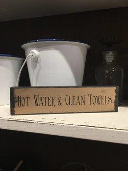 Hot Water & Clean Towels Block Sign