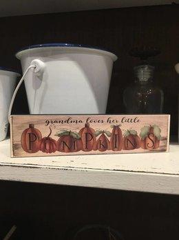 Grandma Loves Her Little Pumpkins Block Sign