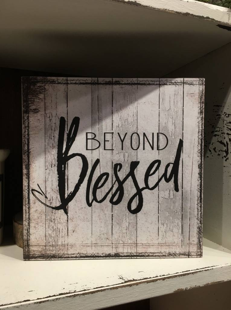 Beyond Blessed Sign