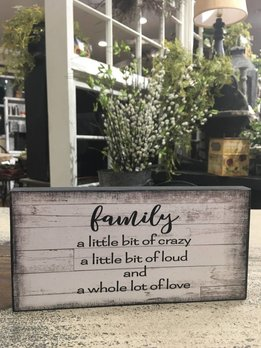 Family - A Little Bit Crazy Block Sign
