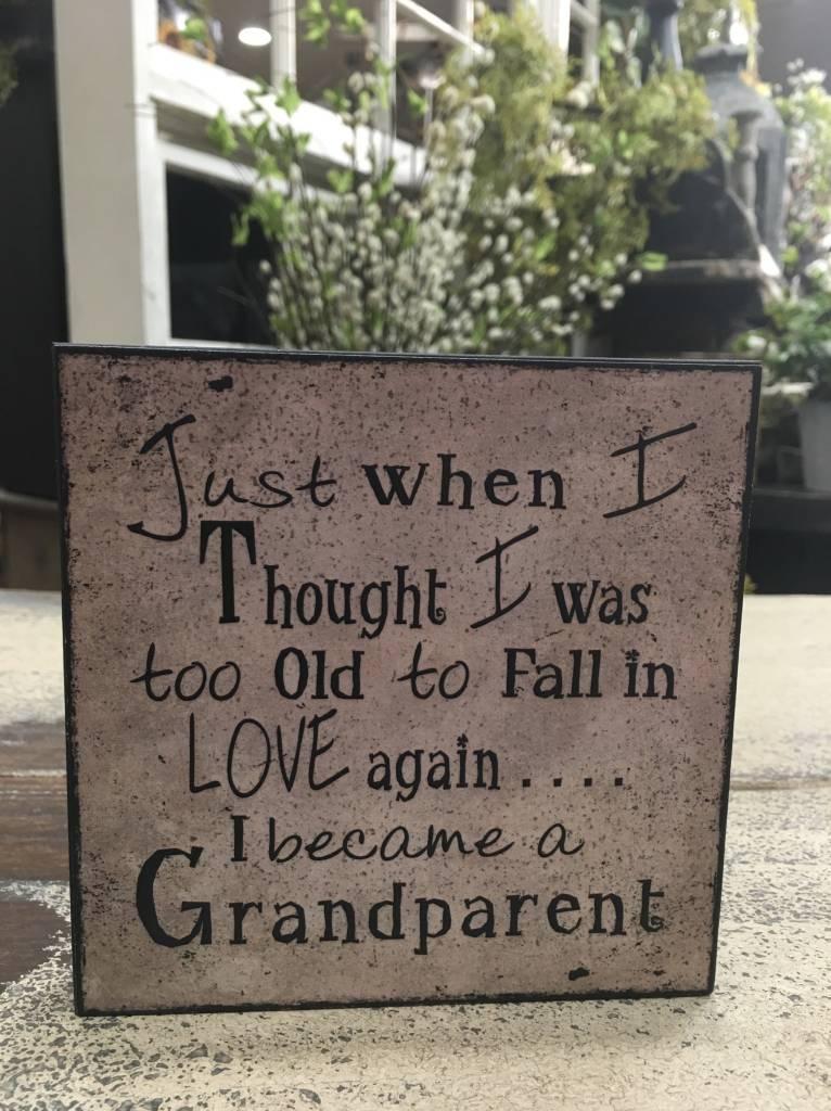 Became A Grandparent Block Sign