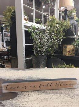 Love Is In Full Bloom Block Sign
