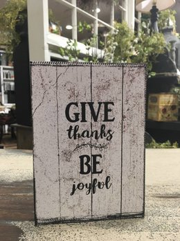 Give Thanks Be Joyful Block Sign