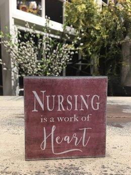 Nursing Is A Work Of Heart Block Sign
