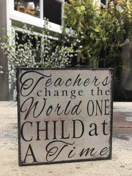 Teachers Change The World Block Sign