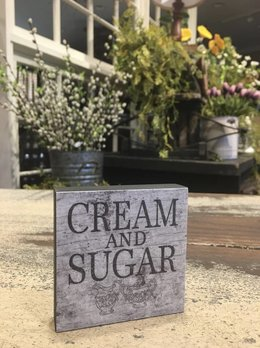 Cream And Sugar Block Sign