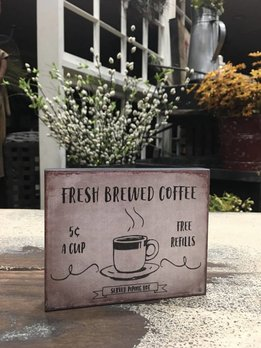 Fresh Brewed Coffee Block Sign