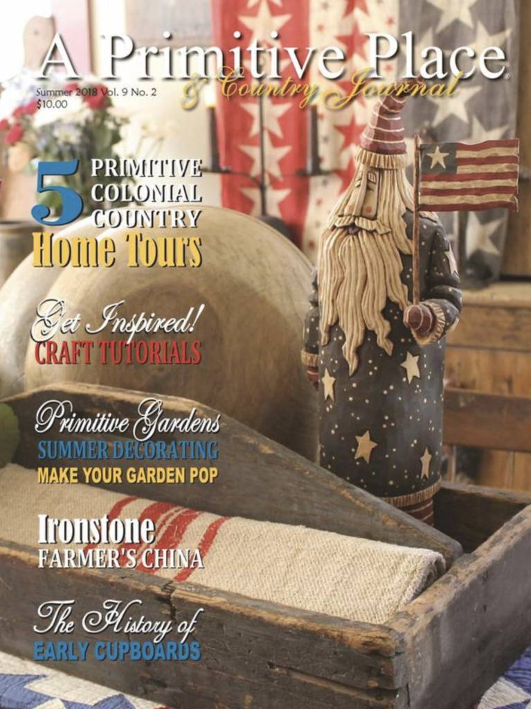 A Primitive Place & Country Journal Magazine Summer 2018
