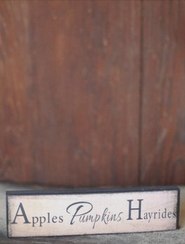 Apples Pumpkins Hayrides Block Sign