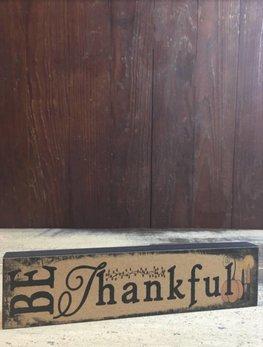 Be Thankful Block Sign