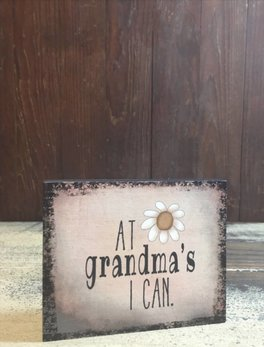 At Grandma's I Can Block Sign