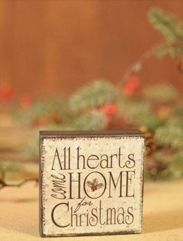 All Hearts Come Home For Christmas Block Sign