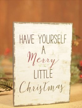 Have Yourself A Merry Little Christmas Block Sign