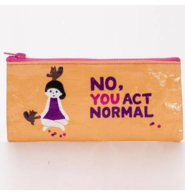 No You Act Normal Pencil Case (DNRbyVENDOR)