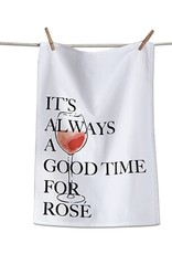 tag Good Time For Rose - Dishtowel