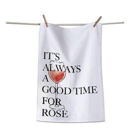 tag* Good Time For Rose - Dishtowel