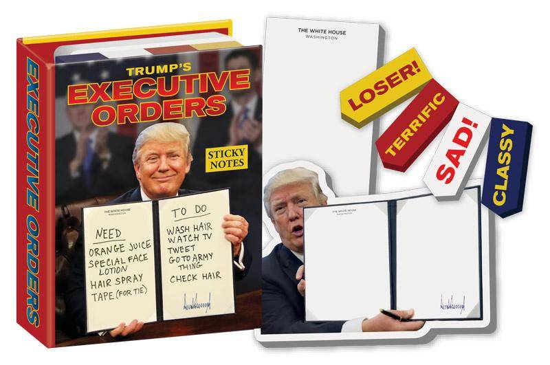 Unemployed Philosopher Trump's Executive Orders - Sticky Notes