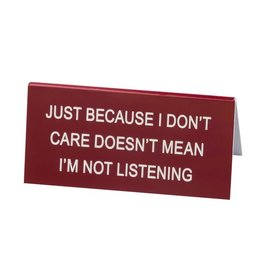 Just Because - Small Sign DNR