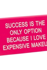 About Face Designs Expensive Makeup Sign