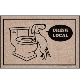High Cotton* Drink Local Dog - Doormat DNR