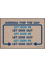 High Cotton* Dogs Agenda for the Day - Doormat