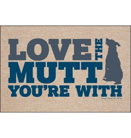 High Cotton* Love The Mutt You're With - Doormat DNR