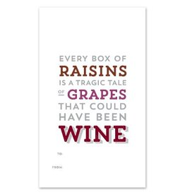 Design With Heart Every Box of Raisins - Wine Gift Tag