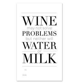 Design With Heart Wine May Not Solve Problems - Wine Gift Tag DNR