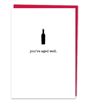Design With Heart You've Aged Well  - Card Birthday